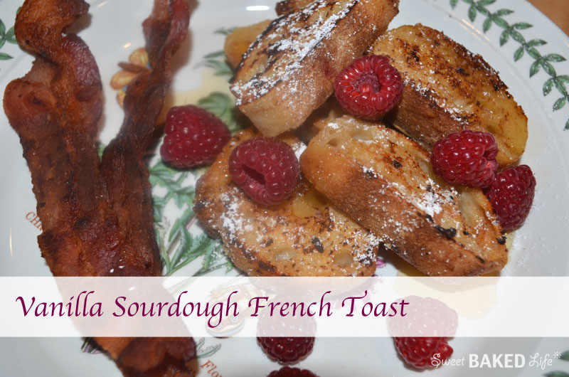 Vanilla Sourdough French Toast