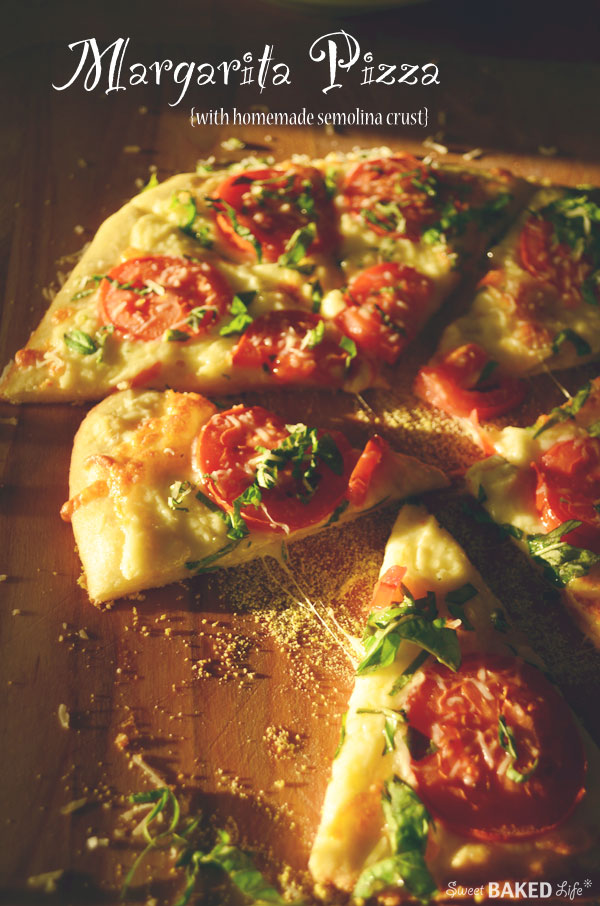 Margarita Pizza {with homemade semolina crust}