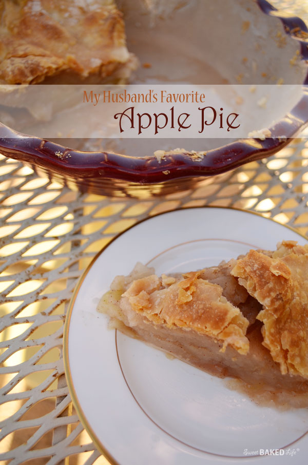 My Husband's Favorite Apple Pie