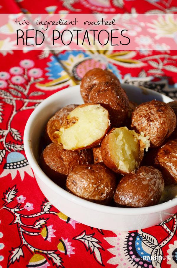2 Ingredient Roasted Red Potatoes