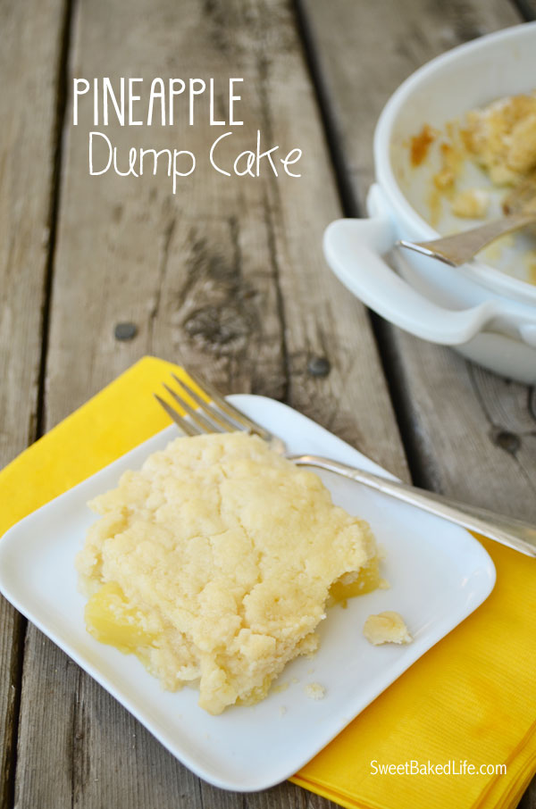 3 ingredient Pineapple Dump Cake | Sweet Baked LIfe